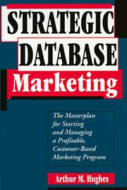 Strategic database marketing by Arthur Middleton Hughes