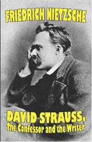 Cover of: David Strauss, the Confessor and the Writer