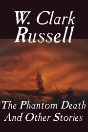Cover of: The Phantom Death and Other Stories | William Clark Russell