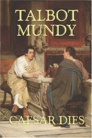 Cover of: Caesar Dies | Talbot Mundy