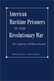 Cover of: American maritime prisoners in the Revolutionary War: the captivity of William Russell