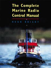 Cover of: The complete marine radio control manual