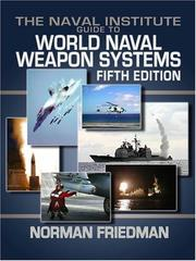Cover of: The Naval Institute guide to world naval weapon systems