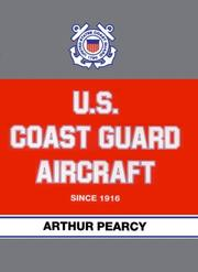 Cover of: U.S. Coast Guard aircraft since 1916