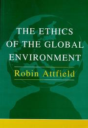 Cover of: The ethics of the global environment