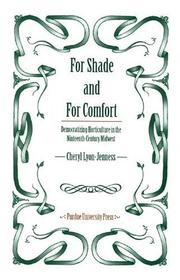 Cover of: For Shade and For Comfort | Cheryl Lyon-Jenness
