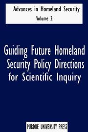 Cover of: Guiding Future Homeland Security Policy Directions for Scientific Inquiry | Sandra Amass