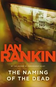 Cover of: The Naming of the Dead (An Inspector Rebus) | Ian Rankin