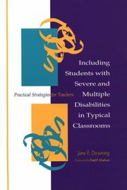 Cover of: Including students with severe and multiple disabilities in typical classrooms | June Downing