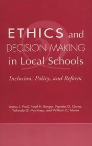 Cover of: Ethics and Decision Making in Local Schools