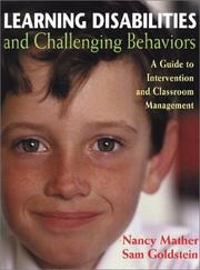 Cover of: Learning disabilities and challenging behaviors: a guide to intervention & classroom management