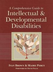 Cover of: A Comprehensive Guide to Intellectual and Developmental Disabilities |