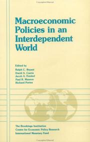 Cover of: Macroeconomic policies in an interdependent world | edited by Ralph C. Bryant ... [et al.].