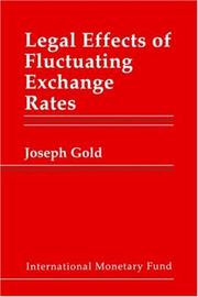 Cover of: Legal effects of fluctuating exchange rates