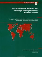 Cover of: Financial Sector Reforms and Exchange Arrangements in Eastern Europe | Guillermo A. Calvo