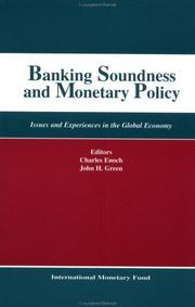 Cover of: Banking Soundness and Monetary Policy | Charles Enoch