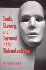 Cover of: Souls, Slavery, and Survival in the Molenotech Age | Lin Sten