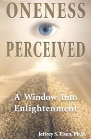 Cover of: Oneness Perceived | Jeffrey S., Ph.D. Eisen