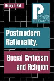 Cover of: Postmodern rationality, social criticism, and religion | Henry L. Ruf
