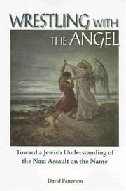 Cover of: Wrestling With the Angel | David Patterson
