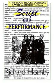 Cover of: Script into Performance | Richard Hornby