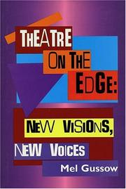Cover of: Theatre on the Edge: New Visions, New Voices