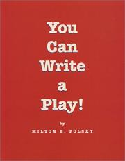 Cover of: You can write a play!