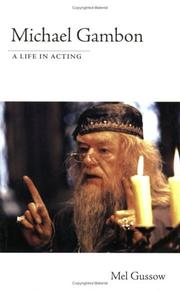 Cover of: Michael Gambon - A Life in Acting
