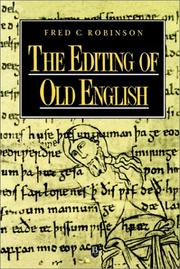 Cover of: The editing of Old English | Fred C. Robinson