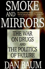 Cover of: Smoke and mirrors: the war on drugs and the politics of failure