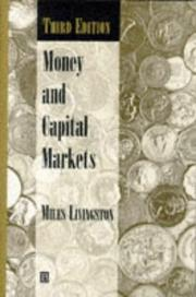 Money and capital markets by Miles Livingston