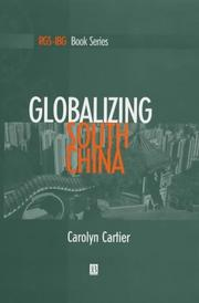 Cover of: Globalizing South China (Institute of British Geographers Special Publications) | Carolyn L. Cartier