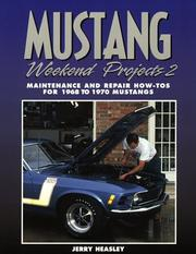 Cover of: Mustang Weekend Projects 2: Maintenance and Repair How-Tos for 1968 to 1970 Mustangs
