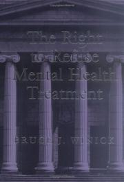 Cover of: The right to refuse mental health treatment