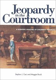 Cover of: Jeopardy in the Courtroom: A Scientific Analysis of Children's Testimony