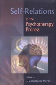 Cover of: Self-Relations in the Psychotherapy Process | J. Christopher Muran