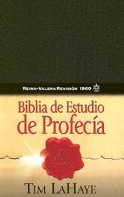 Cover of: Prophecy Study Bible/Biblia De Estudio De Profecia