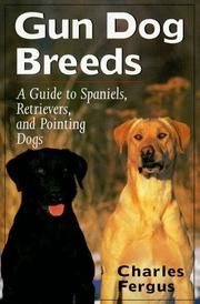 Cover of: Gun dog breeds | Charles Fergus