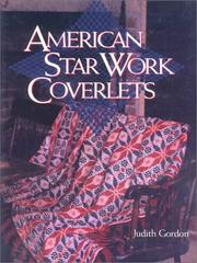 Cover of: American star work coverlets | Judith Gordon