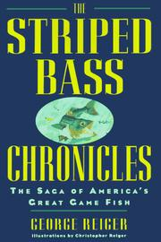 Cover of: The striped bass chronicles | George Reiger