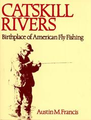 Cover of: Catskill Rivers | Austin M. Francis