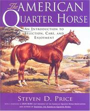 Cover of: The American Quarter Horse