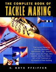 Cover of: The complete book of tackle making