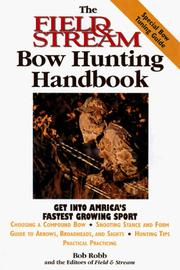 Cover of: The Field & Stream Bowhunting Handbook (Field & Stream) | Bob Robb
