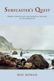 Cover of: Surfcaster's Quest: Seeking Stripers, Blues, and Solitude at the Edge of the Surging Sea