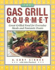 Cover of: The gas grill gourmet