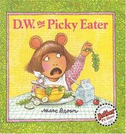 Cover of: D.W. the Picky Eater (D.W.) | Marc Tolon Brown