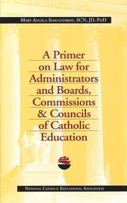 Cover of: A primer on law for administrators and boards, commissions & councils of Catholic education