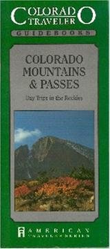 Cover of: Colorado mountains & passes: day trips in the Rockies