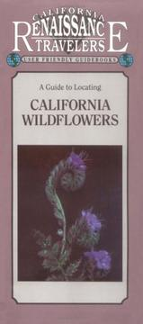 Cover of: A guide to locating California wildflowers
